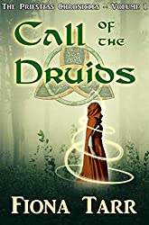 Call of the Druids (The Priestess Chronicles Book 1)