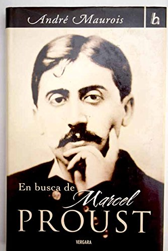 EN BUSCA DE MARCEL PROUST (BIOGRAFIA E HISTORIA)
