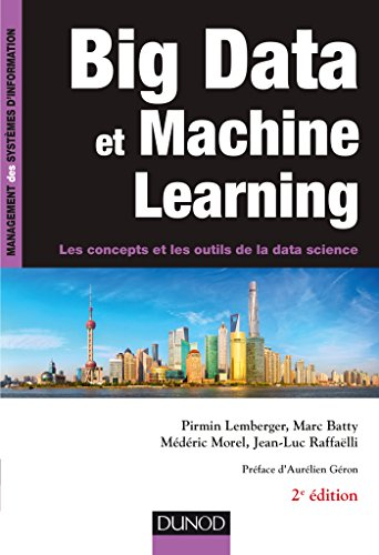 Big Data et Machine Learning - 2e d. - Les concepts et les outils de la data science