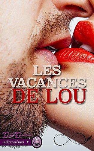 Les Vacances de Lou par [Infinity, Aurelie]