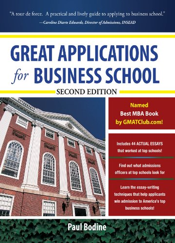 great-applications-for-business-school-second-edition-great-application-for-business-school