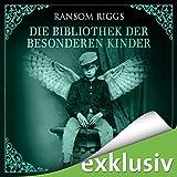 Die Bibliothek der... von Ransom Riggs
