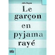 Le garçon en pyjama rayé (Folio Junior)