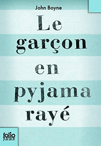 Le Garcon En Pyjama Raye (Folio Junior) par John Boyne