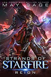 Reign: A Space Fantasy Romance (Strands of Starfire Book 1) (English Edition)