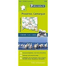 Michelin Provence - Camargue: Straßen- und Tourismuskarte 1:160.000 (MICHELIN Zoomkarten)