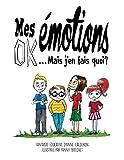 Mes Emotions OK ! Mais j'en fais quoi ?: Bande Dessinée Educative pour enfants