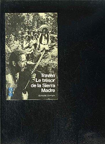 Le Trésor de la Sierra Madre PDF Books
