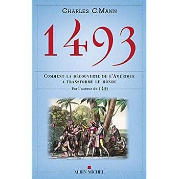 1493: Comment la découverte de l'Amérique a transformé le reste du monde