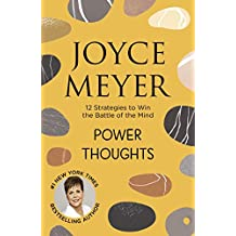 Power Thoughts: 12 Strategies to Win the Battle of the Mind (English Edition)