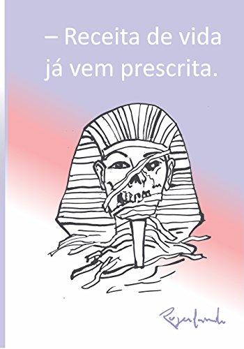 – Receita de vida já vem prescrita (Portuguese Edition) por Rogerlando Cavalcante
