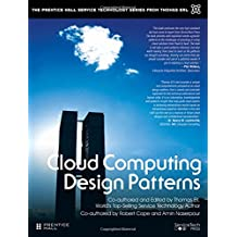 Cloud Computing Design Patterns (Prentice Hall Service Technology Series from Thomas Erl)