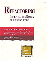 Refactoring: Improving the Design of Existing Code by Martin Fowler (1999-07-08)