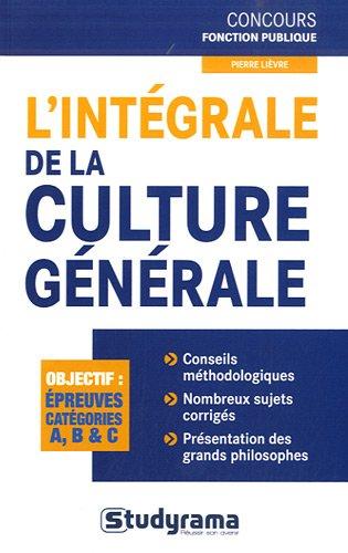 L'intégrale de la culture générale par Pierre Lièvre