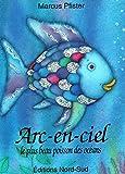 Arc-en-ciel, le plus beau poisson des océans - 01/01/1999