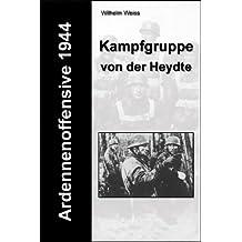Ardennenoffensive 1944 - Kampfgruppe von der Heydte