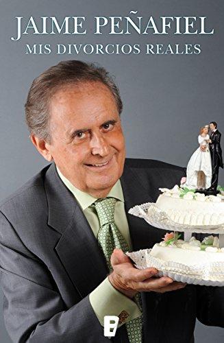 Mis divorcios reales (Spanish Edition)