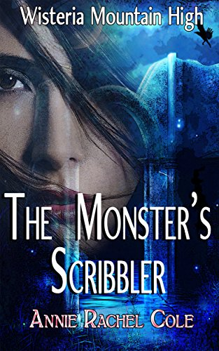 The Monster's Scribbler (Wisteria Mountain High Book 1) (English Edition) (Rachel Monster High)