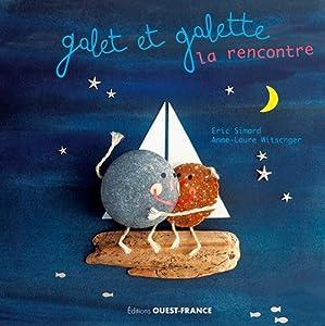 vignette de 'Galet et Galette<br /> La rencontre (Éric Simard)'