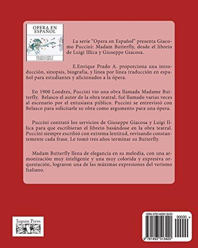 Giacomo Puccini: Madam Butterfly: Libreto por Luigi Illica y Giuseppe Giacosa: Volume 3 (Opera en Espanol)