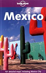 Mexico (Lonely Planet Regional Guides)
