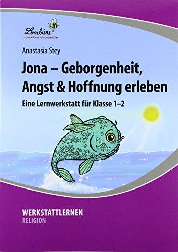Jona - Geborgenheit, Angst & Hoffnung erleben (PR): Grundschule, Religion, Klasse 1-2