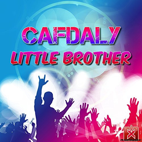 Cafdaly-Little Brother