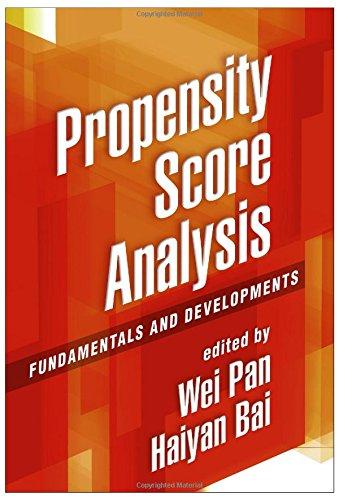 Propensity Score Analysis: Fundamentals and Developments