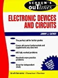 Schaum's Outline of Electronic Devices and Circuits by Jimmie J. Cathey (1988-10-01)