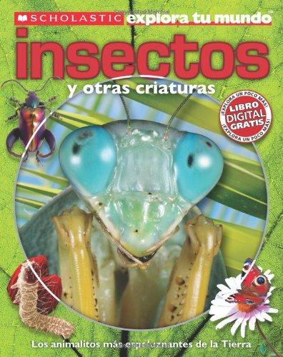 Insectos / Bugs (Scholastic Explora Tu Mundo / Scholastic Discover More) por Penelope Arlon
