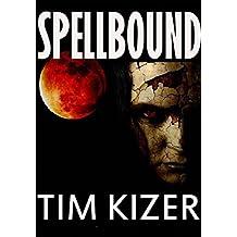 Spellbound--A Suspense Novel (English Edition)