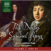 The Diary of Samuel Pepys (Naxos Non Fiction)