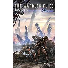 THE WARBLER FLIES (The Black Edge Octalogy Book 2)
