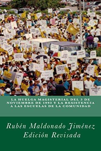 La huelga de maestros de 1993 y la resistencia a las escuelas de la comunidad
