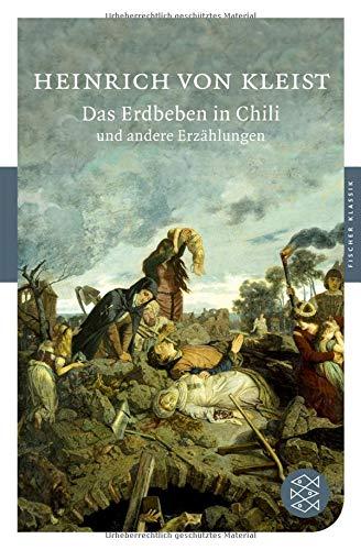 Das Erdbeben in Chili und andere Erzählungen (Fischer Klassik) - Chili In Das Erdbeben