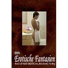 E001: Erotische Fantasien (EROTIK, Band 1)