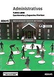 Cuestionarios y Supuestos Prácticos Administrativos Administración General del Estado, turno libre