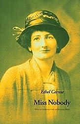 Miss Nobody (The Ethel Carnie Holdsworth series)