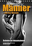 Männer ... und ihre Wurzeln (Tischkalender 2019 DIN A5 hoch): Ästhetische Aktaufnahmen (Monatskalender, 14 Seiten ) (CAL