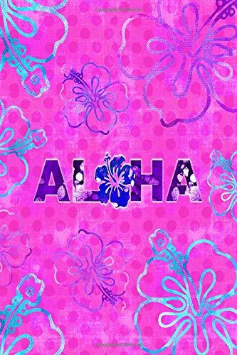 ALOHA: 6x9 lined journal : batik fabric Hawaii hibiscus flowers : dream diary trip planner travel journal