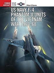 US Navy F-4 Phantom II Units of the Vietnam War 1964-68 (Combat Aircraft)