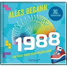 Alles begann 1988: Eine Reise durch deine wilden Jahre