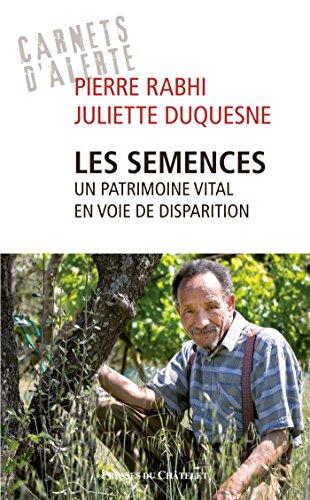Les semences : Un patrimoine vital en voie de disparition par From Presses du Châtelet