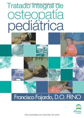 TRATADO INTEGRAL DE OSTEOPATÍA PEDIÁTRICA 3ª Edición