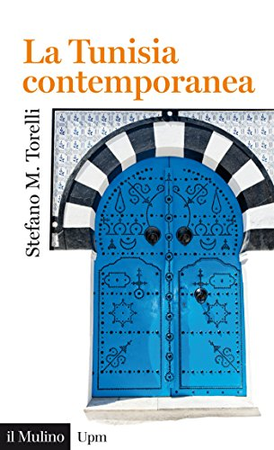 La tunisia contemporanea: una repubblica sospesa tra sfide globali e mutamenti interni (universale paperbacks il mulino vol. 686)