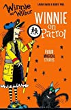 Winnie and Wilbur: Winnie on Patrol