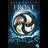 Frost wie Schatten (Die Ice like Fire-Reihe 3)