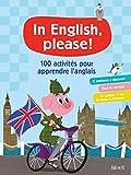 100 activités pour apprendre l'anglais...