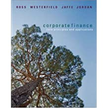 Corporate Finance: Core Principles and Applications + S&P card (McGraw-Hill/Irwin Series in Finance, Insurance, and Real Est) by Stephen Ross (2006-02-13)