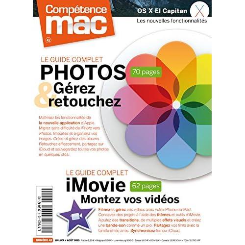 Compétence Mac 42 - Le guide complet Photos et iMovie